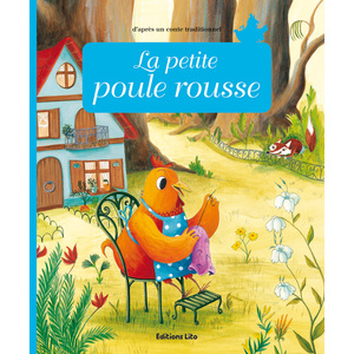 La petite Poule Rousse Minicontes classiques 3 ans Éditions Lito 115238