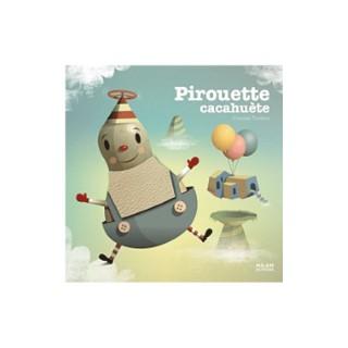 Pirouette Cacahuète Contes et Comptines à Toucher 1 à 3 ans Éditions Milan 116250