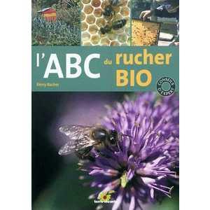 ABC du rucher bio - Rémy Bacher 118898
