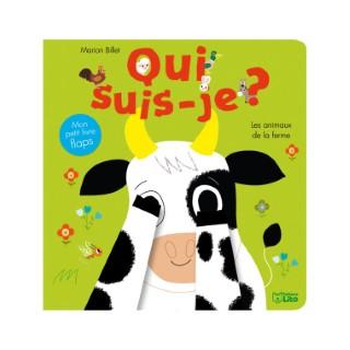 Les Animaux de la Ferme Qui Suis-je ? 0 à 3 ans Éditions Lito 122881