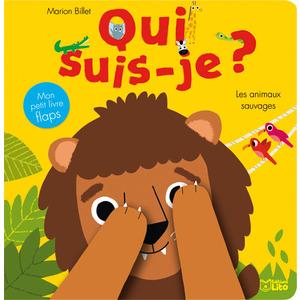 Les Animaux de la Jungle Qui Suis-je ? 0 à 3 ans Éditions Lito 122884