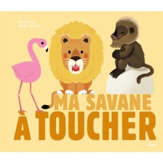 Ma Savane à Toucher Docus à Toucher 3 à 6 ans Éditions Milan 125553