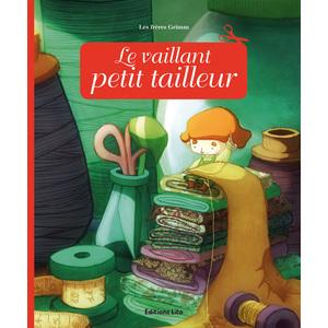 Le Vaillant Petit Tailleur Minicontes classiques 3 ans Éditions Lito 149087