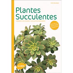 Plantes Succulentes 128 pages Éditions Eugène ULMER 162647