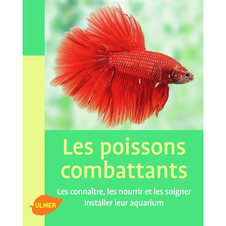 Poissons Combattants 65 pages Éditions Eugène ULMER 102173