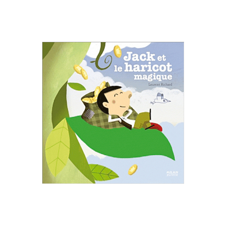 Jack et le Haricot Magique Contes et Comptines à Toucher 1 à 3 ans Éditions Milan 116286