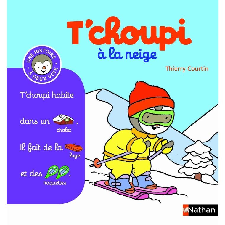 T'choupi à la neige éditions Éveil petite enfance 126808