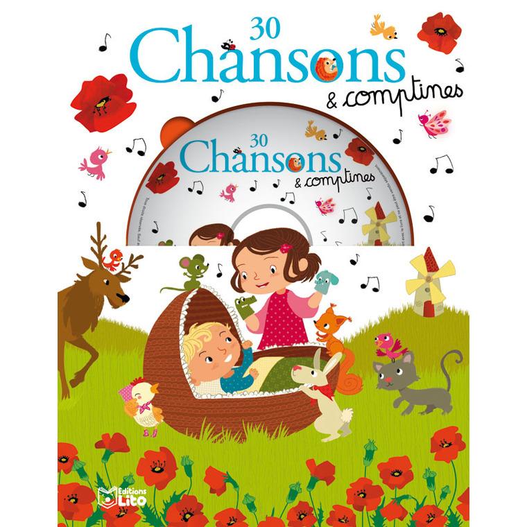 30 Chansons et Comptines avec CD Mes Premières Chansons 3 ans Éditions Lito 128211