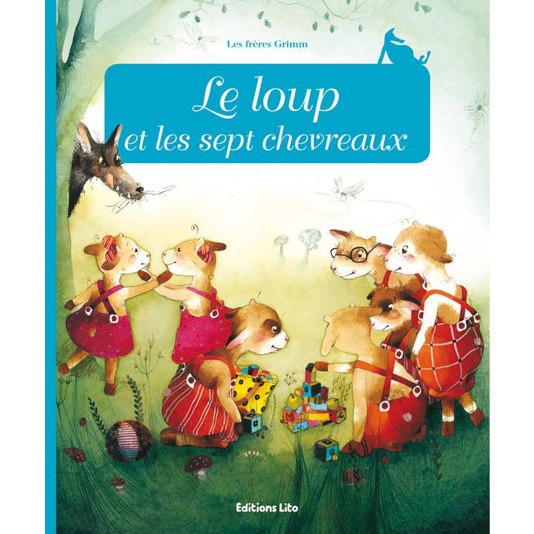 Le Loup et les Sept Chevreaux Minicontes Classiques 3 ans Éditions Lito 149084