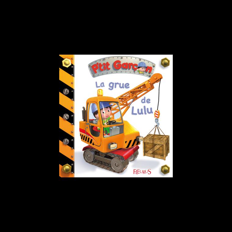 La grue de Lulu – Fleurus enfants 163488