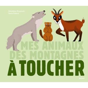 Mes Animaux des Montagnes à Toucher Docus à Toucher 3 à 6 ans Éditions Milan 207355
