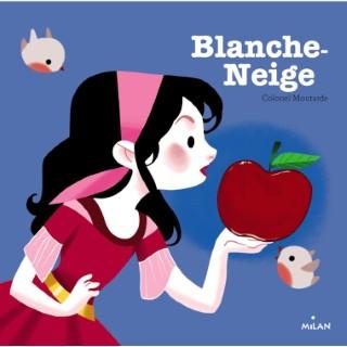 Blanche- Neige Contes et Comptines à Toucher dès un an Éditions Milan 217314