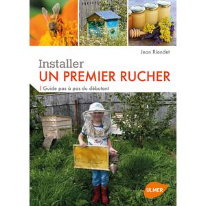 Installer un Premier Rucher 160 pages Éditions Eugène ULMER 252646