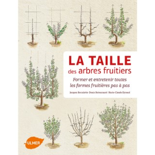 Taille des Arbres Fruitiers 336 pages Éditions Eugen ULMER 252648