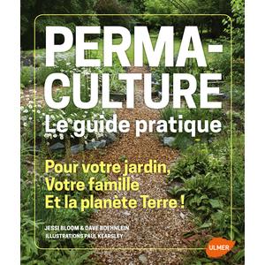 Permaculture. Le Guide Pratique 320 pages Éditions Eugen ULMER 252657