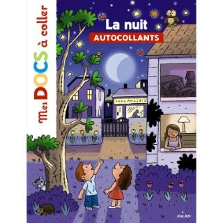La Nuit Mes Docs à Coller dès 3 ans Éditions Milan 256074