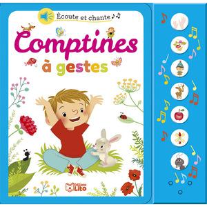 Comptines à Gestes Écoute et Chante Livre Sonore 18 mois Éditions Lito 265624