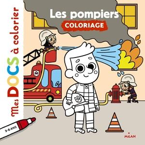 Les Pompiers Mes Docs à Colorier dès 3 ans Éditions Milan 273350