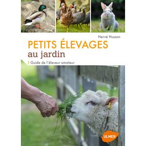 Guide des Petits Elevages au Jardin 192 pages Éditions Eugen ULMER 282524