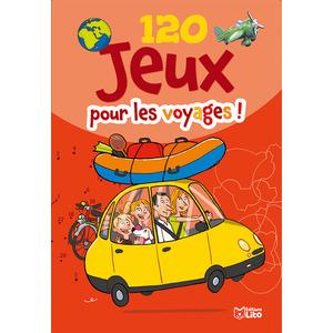 120 Jeux pour les Voyages Bloc d'Activités 6 à 8 ans Éditions LITO 282588