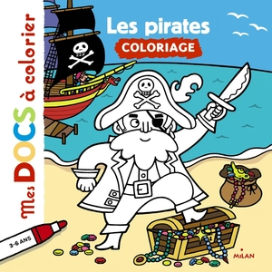 Les Pirates Mes Docs à Colorier 3 à 6 ans Éditions Milan 289173