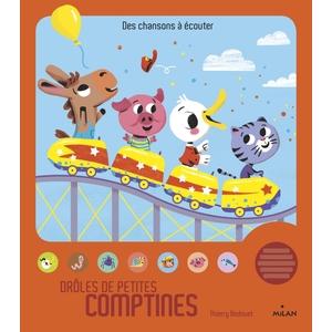 Drôles de Petites Comptines Contes et Comptines à Écouter dès 1 an Éditions Milan 289199