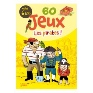60 Jeux les Pirates Bloc Jeux 6 ans Éditions LITO 293469