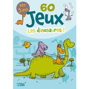 60 Jeux les Dinosaures Bloc Jeux 5 ans Éditions LITO 293470