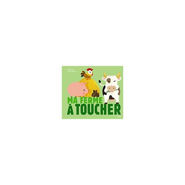 Ma Ferme à Toucher Docus à Toucher 3 à 6 ans Éditions Milan 217320