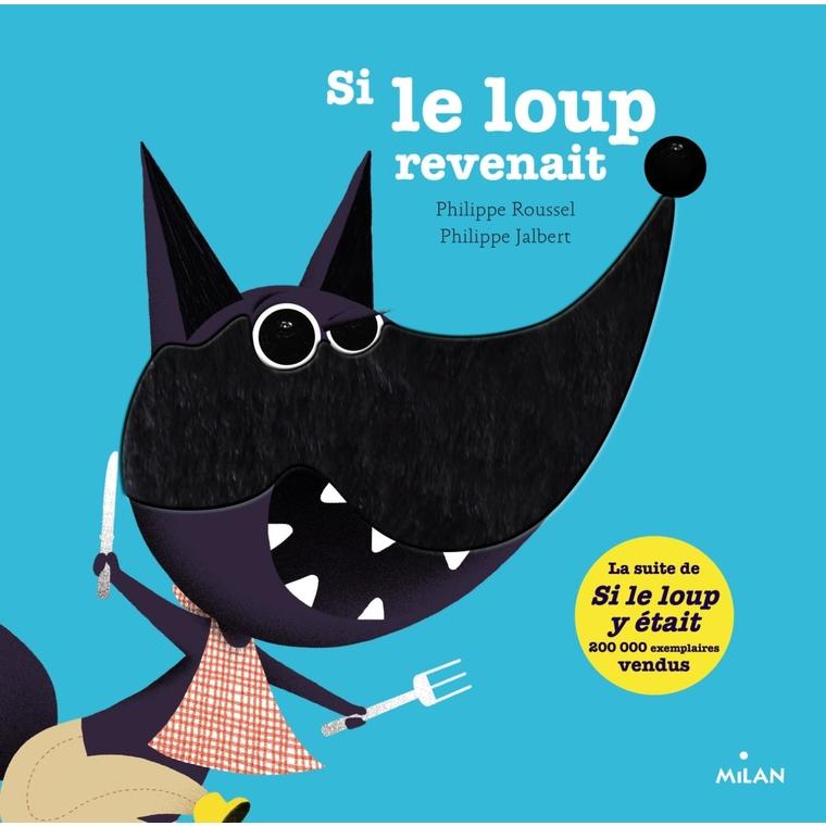 Si le Loup Revenait Conte et Comptines à Toucher dès un an Éditions Milan 229836