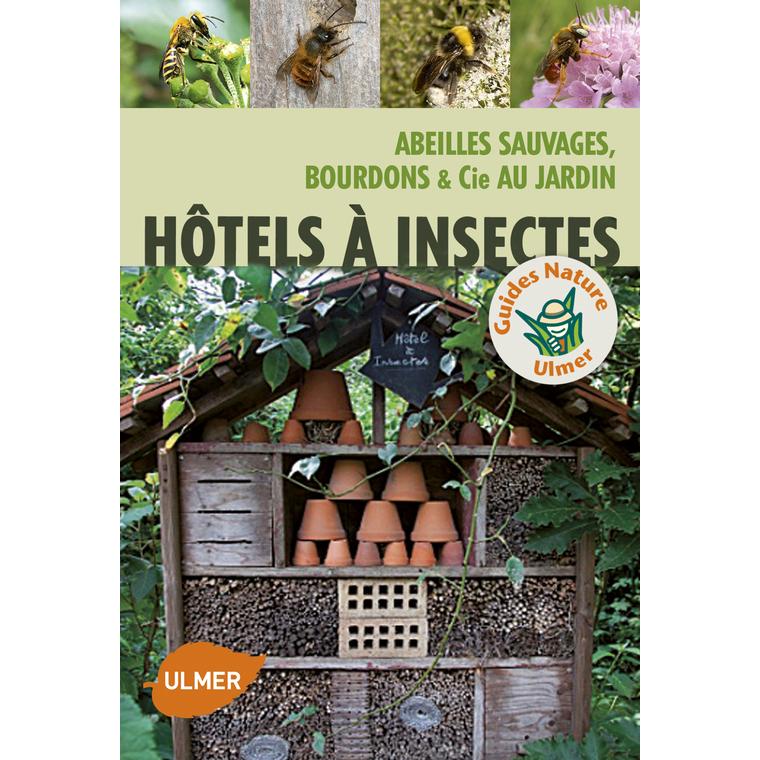 Hôtels à Insectes 192 pages Éditions Eugen ULMER 252647
