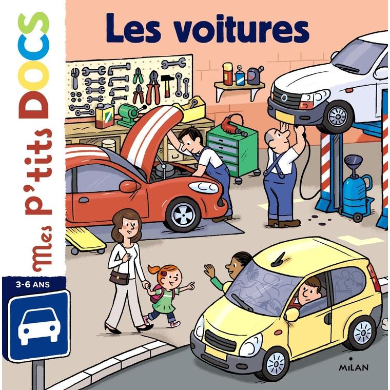 Les Voitures Mes P'tits Docs dès 3 ans Éditions Milan 256071