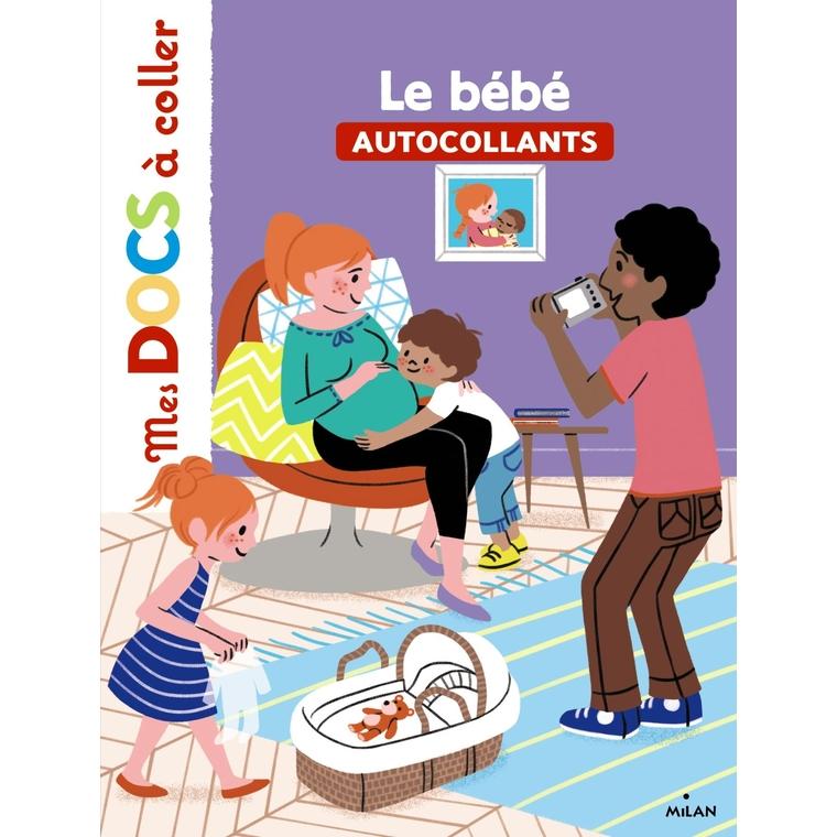 Le Bébé Mes Docs à Coller dès 3 ans Éditions Milan 289181