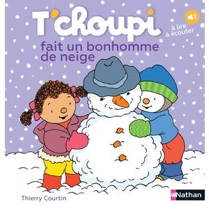 T'choupi fait un bonhomme de neige éditions Éveil petite enfance 307989