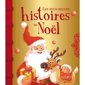 Les plus belles histoires de Noël éditions Fleurus 310015