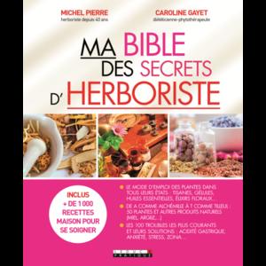 Ma Bible des secrets d'herboriste 320551