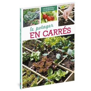 Le potager au carré. Editions Artemis 343464