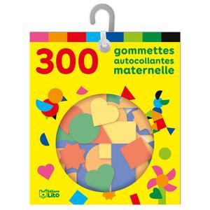 300 Gommettes Autocollantes Maternelle Les Gommettes Autocollantes 3 ans Éditions Lito 343581