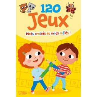120 Jeux Mots Croisés et Mêlés Bloc d'Activités 6 à 8 ans Éditions Lito 343599