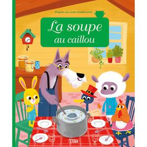 La Soupe au Caillou Minicontes Classiques 3 ans Éditions Lito 343621