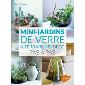 Mini-jardins de Verre et Terrariums 144 pages Éditions Eugen ULMER 343667