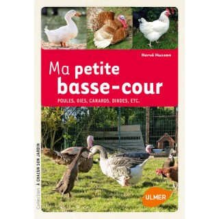 Ma Petite Basse-Cour 128 pages Éditions Eugen ULMER 343676