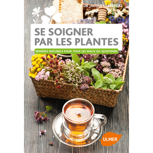Se Soigner par les Plantes 136 pages Éditions Eugen ULMER 343681