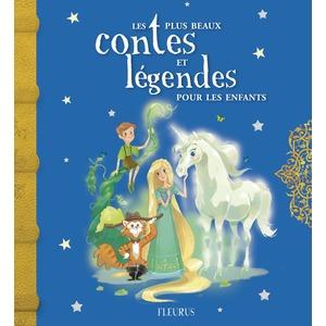 Les plus beaux contes et légendes pour les enfants éditions Fleurus 393962