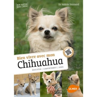 Bien Vivre avec mon Chihuahua 64 pages 7 vidéos Éditions Eugen ULMER 394663