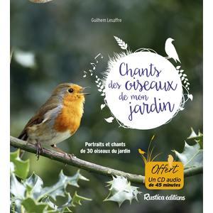 Les chants des oiseaux du jardin des éditions Rustica 394721