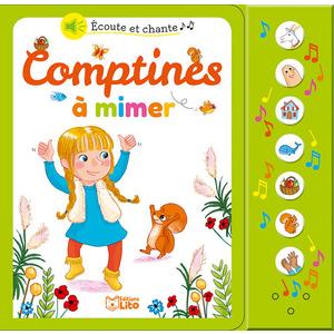 Comptines à Mimer Écoute et Chante 18 mois Éditions Lito 395941