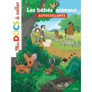 Les Bébés Animaux Mes Docs à Coller 4 à 7 ans Éditions Milan 398443