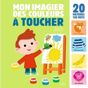 Mon Imagier des Couleurs à Toucher Imagier à Toucher dès 1 an Éditions Milan 398563