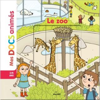 Le Zoo Mes Docs Animés dès 3 ans Éditions Milan 398589